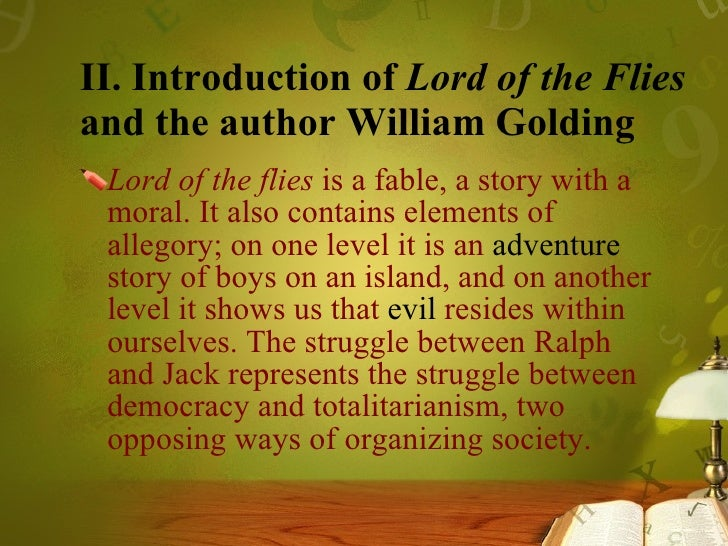 lord of the flies human nature 2 essay Human nature in lord of the flies in the novel, lord of the flies, william golding  is able to use his  this is not an example of the work written by our professional  essay writers  we'll occasionally send you account related and promo emails.