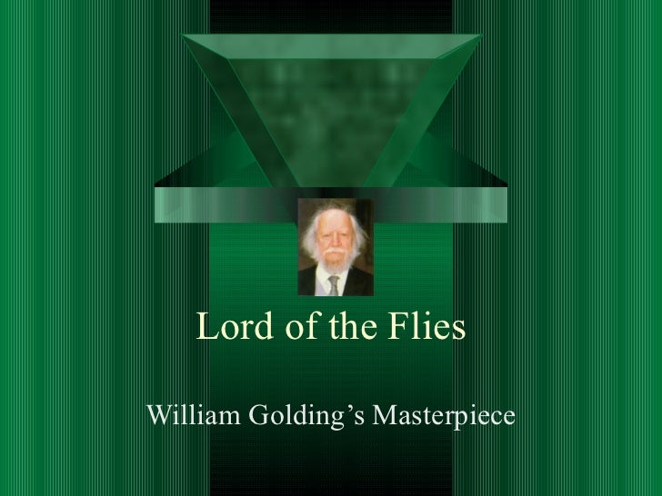 Lord of the Flies William Golding's Masterpiece