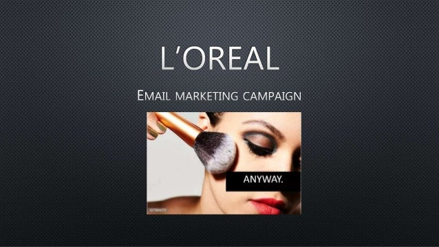 L'oreal email marketing campaign