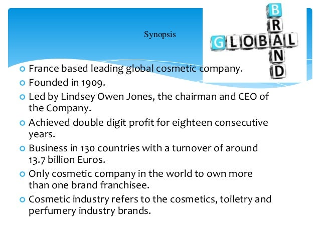 loreal case study (2010) my public relations analysis on l'oreal: the l'or al corporation is the world's largest cosmetics and beauty company it's headquators is in the paris suburb of clichy, hauts-de-seine, france its main manufacture produces products in the field of cosmetics concentrating on hair colour.