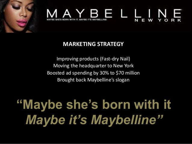 "Maybelline's ""Maybe She's Born With It"" strapline 'most recognisable'"