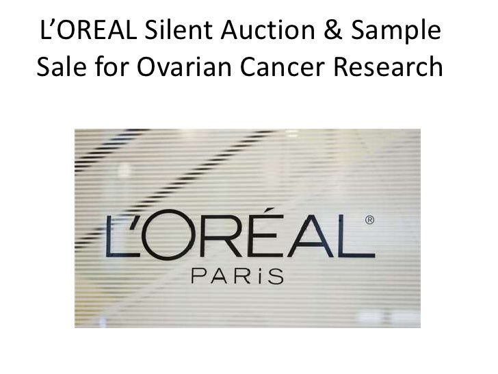 L'OREAL Silent Auction & Sample Sale for Ovarian Cancer Research<br />