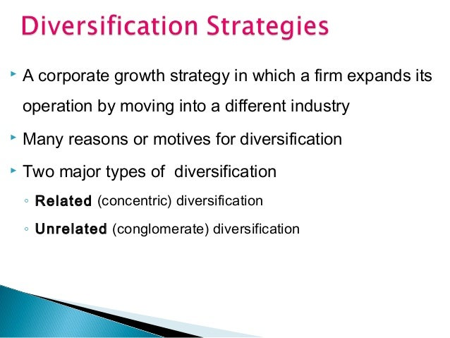 Strategic Management - Diversification
