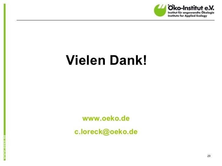 Vielen Dank!   www.oeko.de c.loreck@oeko.de                    29