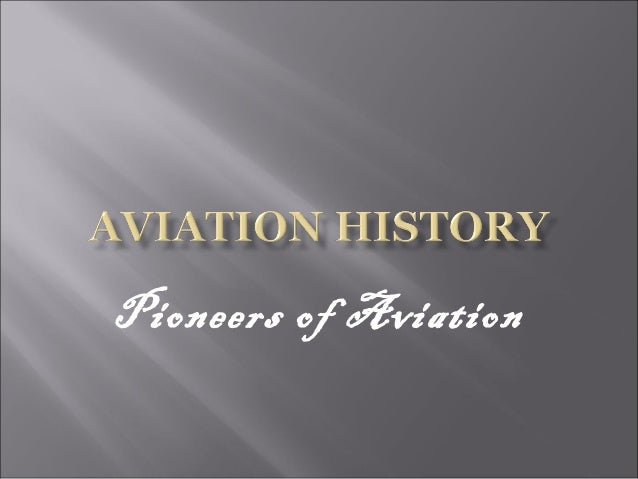 Pioneers of Aviation