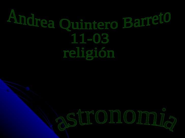 astronomia Andrea Quintero Barreto 11-03 religión