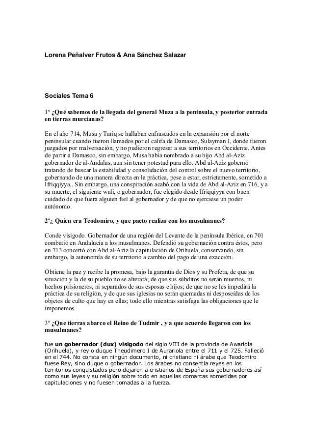 Lorena Peñalver Frutos & Ana Sánchez SalazarSociales Tema 61º ¿Qué sabemos de la llegada del general Muza a la península, ...