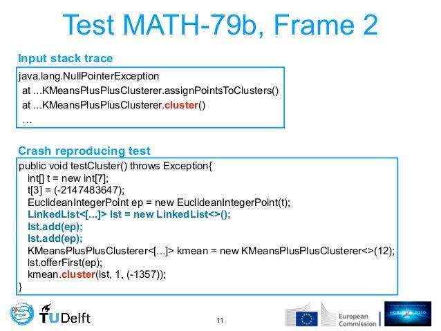 Test MATH-79b, Frame 2 !11 java.lang.NullPointerException at ...KMeansPlusPlusClusterer.assignPointsToClusters() at ...KMe...