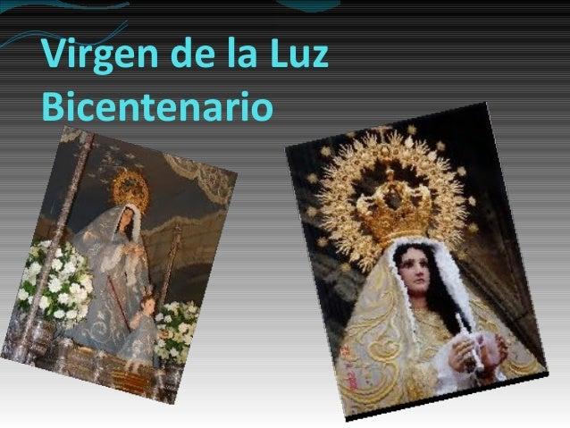 Virgen de la Luz Bicentenario