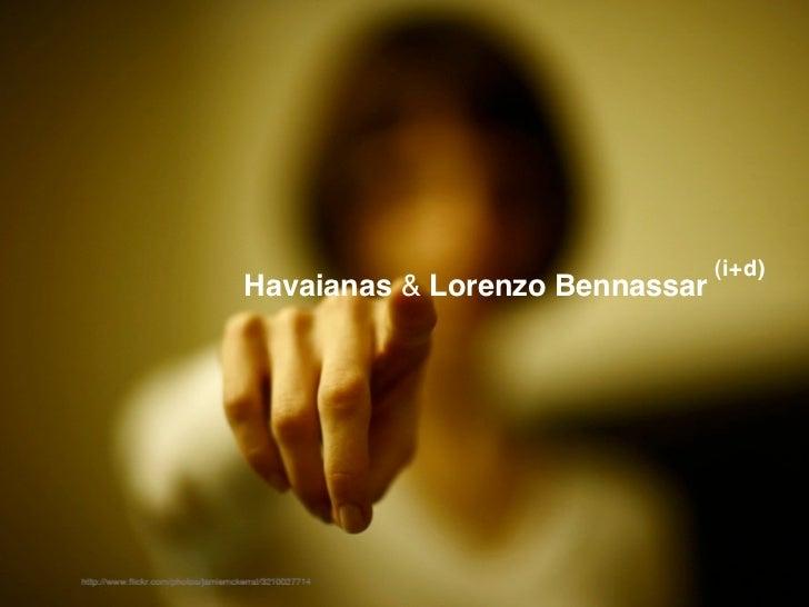 (i+d)Havaianas & Lorenzo Bennassar