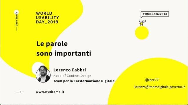 LORENZO FABBRI Le parole sono importanti @lore77 lorenzo@teamdigitale.governo.it