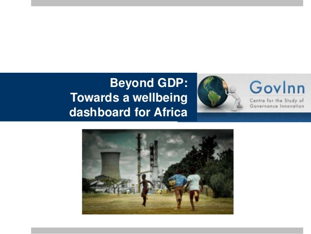 Beyond GDP: Towards a wellbeing dashboard for Africa