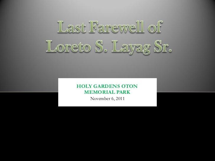 HOLY GARDENS OTON MEMORIAL PARK November 6, 2011