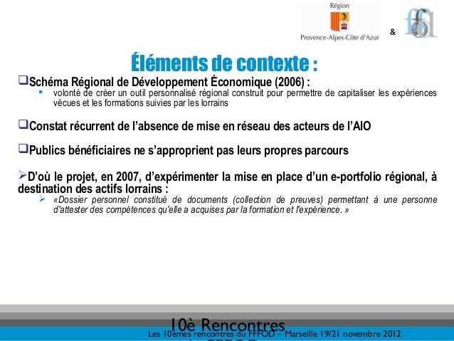 &                            Éléments de contexte :Schéma Régional de Développement Économique (2006) :       volonté de...