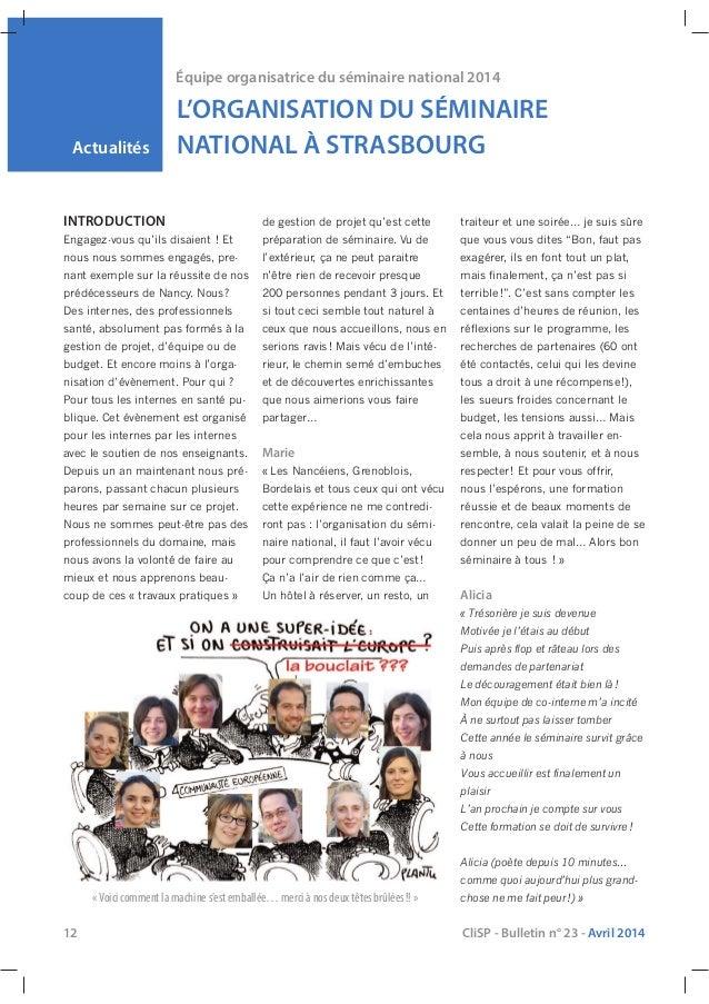 Actualités Équipe organisatrice du séminaire national 2014 L'ORGANISATION DU SÉMINAIRE NATIONAL À STRASBOURG 12 CliSP - Bu...
