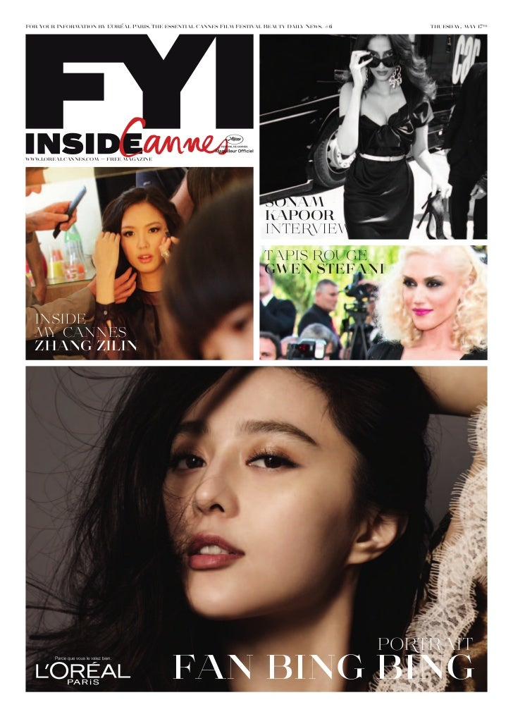 #6        thuesday, may 17thwww.lorealcannes.com — free magazine                                          sonam           ...