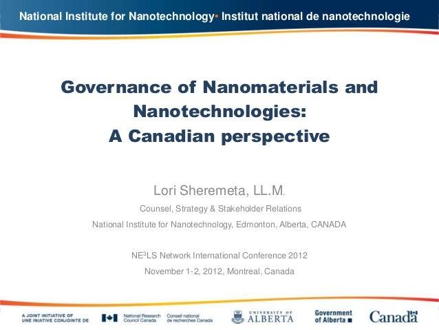 National Institute for Nanotechnology• Institut national de nanotechnologie       Governance of Nanomaterials and         ...