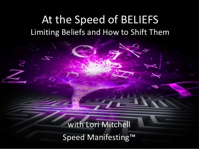 At the Speed of BELIEFS Slide 2