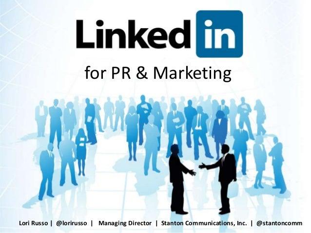 for PR & Marketing Lori Russo   @lorirusso   Managing Director   Stanton Communications, Inc.   @stantoncomm
