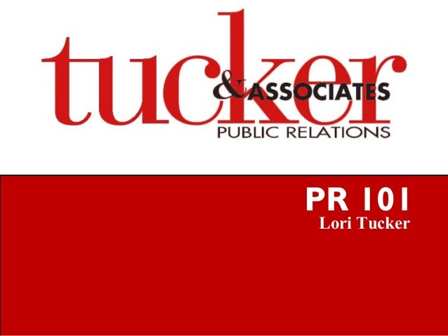 Lori Tucker PR 101