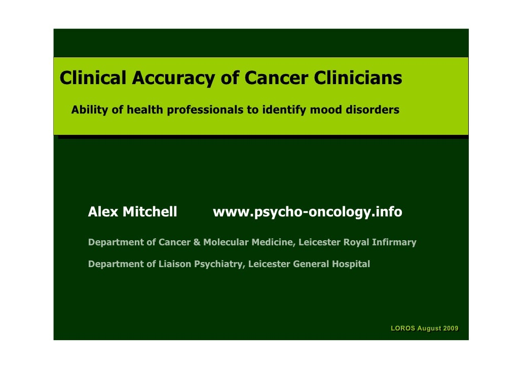 Clinical Accuracy of Cancer Clinicians Clinical Accuracy of Cancer Clinicians  Ability of health professionals to identify...