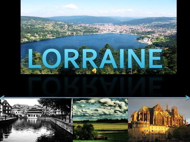La Lorraine est la seule région française qui partage ses frontières avec trois autres pays : la Belgique, le Luxembourg e...