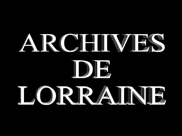 ARCHIVES DE LORRAINE