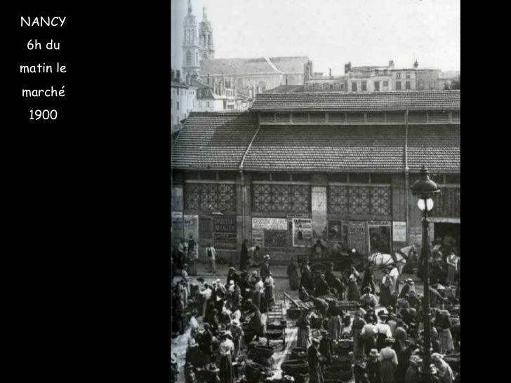 NANCY 6h du matin le marché 1900