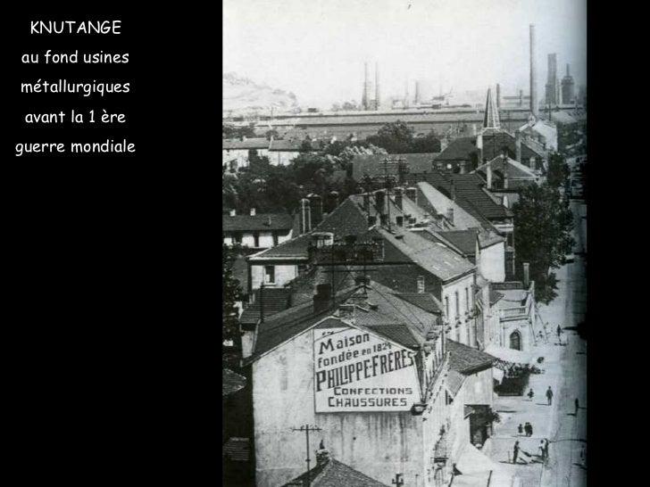 KNUTANGE au fond usines métallurgiques avant la 1 ère guerre mondiale