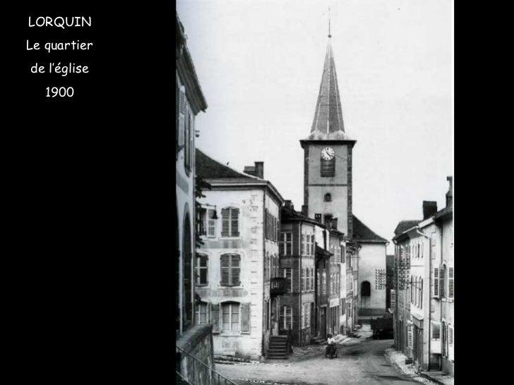 LORQUIN Le quartier de l'église 1900
