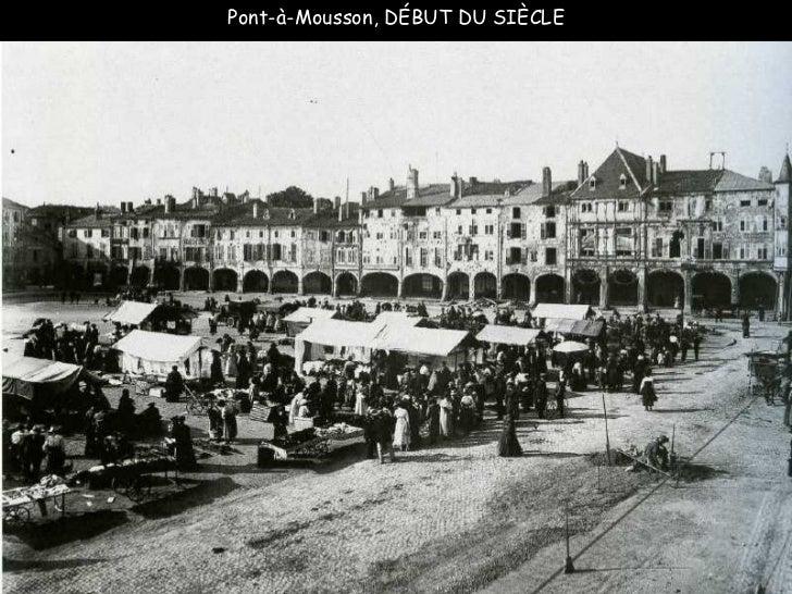 Pont-à-Mousson, DÉBUT DU SIÈCLE