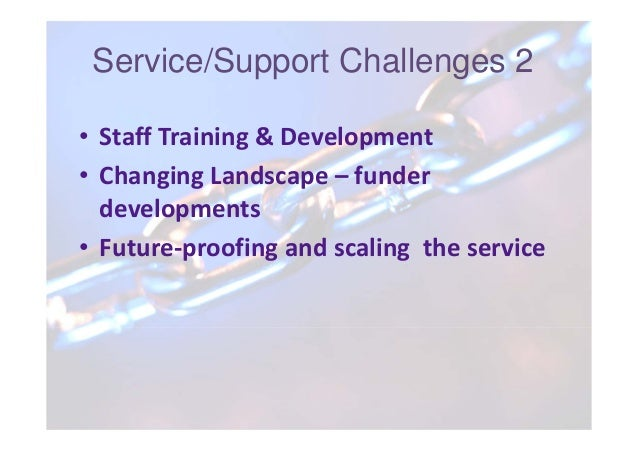 Technical Development Challenges 2  Challenges?  • Many researchers have already found their  own solutions  • Potential o...