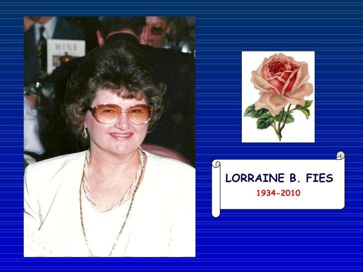 1934-2010 LORRAINE B. FIES