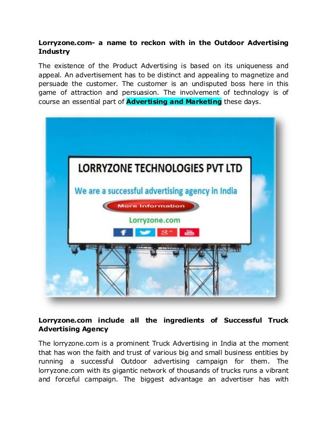 Lorryzone.com- a name to reckon with in the Outdoor Advertising Industry The existence of the Product Advertising is based...