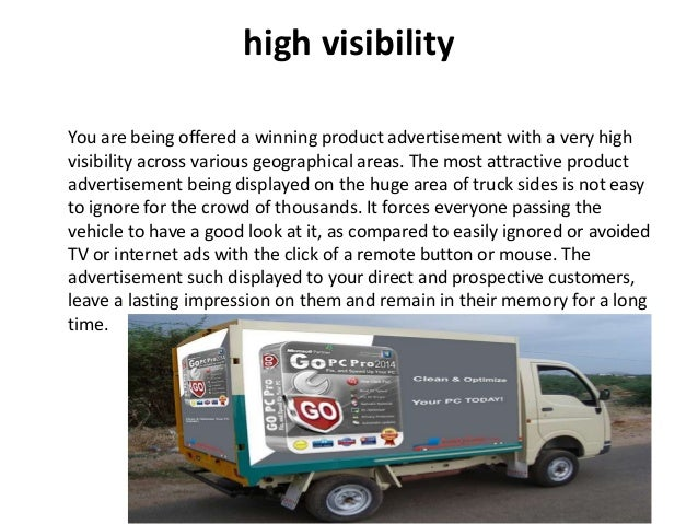 Reach from urban to rural The Truck side advertising being offered by us has a wide reach across the nation. The commercia...