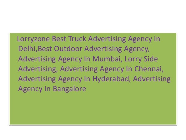 Lorryzone Best Truck Advertising Agency in Delhi,Best Outdoor Advertising Agency, Advertising Agency In Mumbai, Lorry Side...