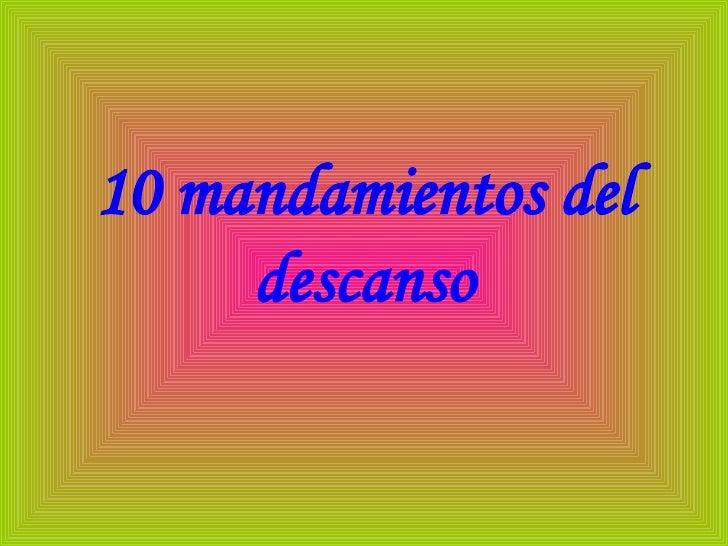 10 mandamientos del descanso