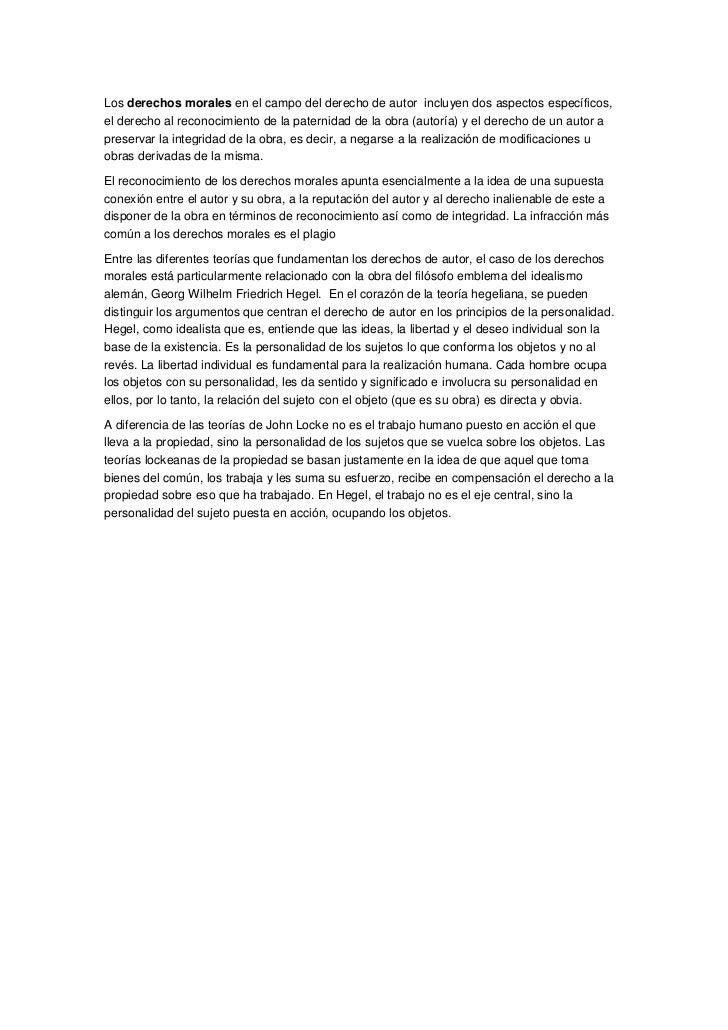 Los derechos morales en el campo del derecho de autor incluyen dos aspectos específicos,el derecho al reconocimiento de la...
