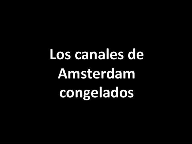 Los canales deAmsterdamcongelados