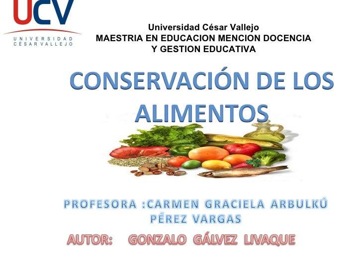 Universidad César Vallejo MAESTRIA EN EDUCACION MENCION DOCENCIA Y GESTION EDUCATIVA
