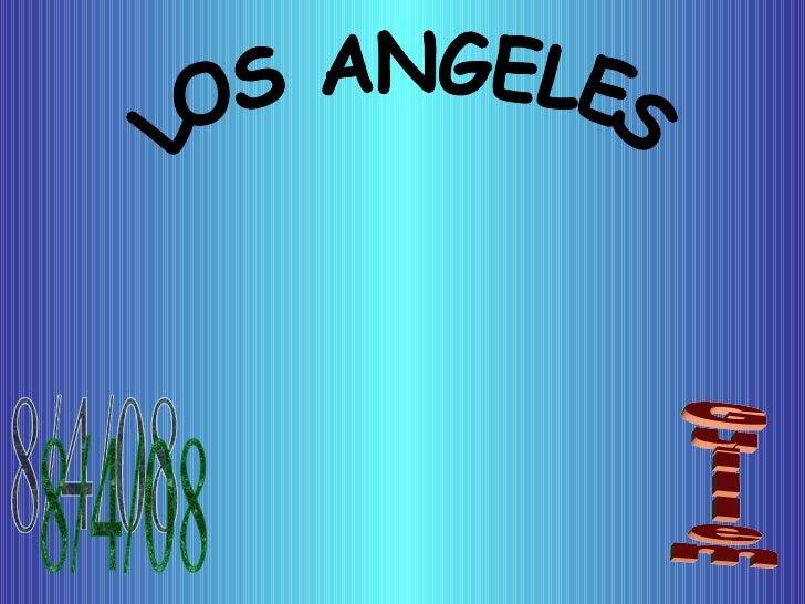 LOS ANGELES Guillem 8/4/08
