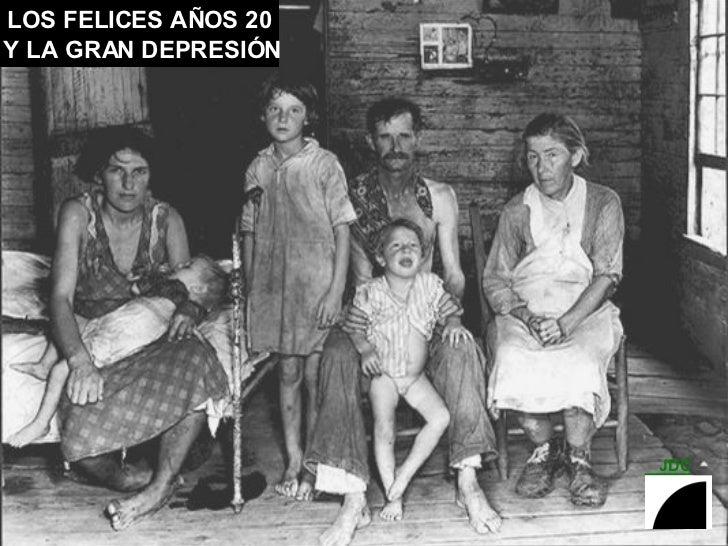 LOS FELICES AÑOS 20 Y LA GRAN DEPRESIÓN