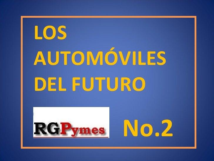 LOS  AUTOMÓVILES  DEL FUTURO No.2