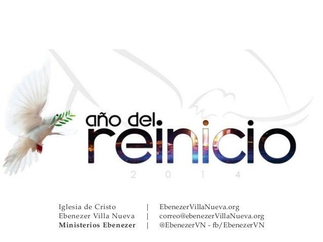 Iglesia de Cristo | EbenezerVillaNueva.org  Ebenezer Villa Nueva | correo@ebenezerVillaNueva.org  Ministerios Ebenezer | @...