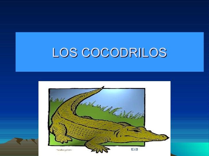 LOS COCODRILOS