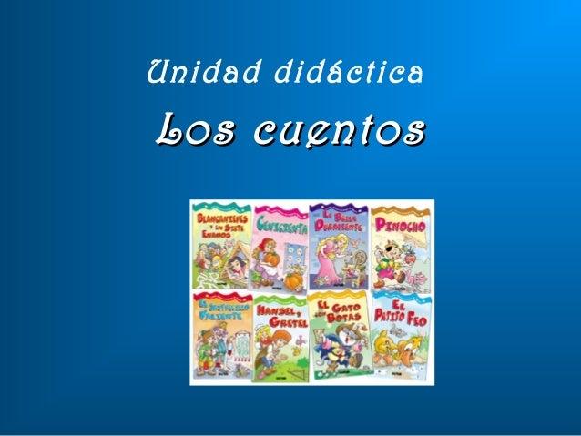 Unidad didáctica Los cuentosLos cuentos