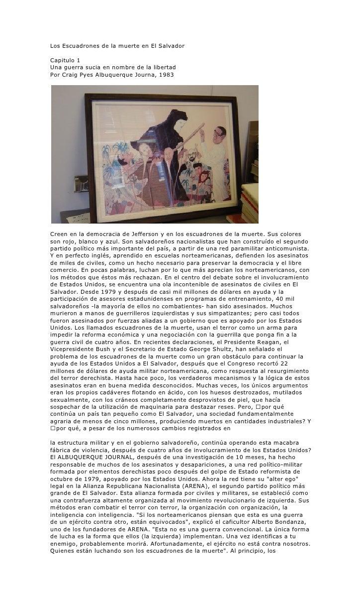 Los Escuadrones de la muerte en El Salvador  Capitulo 1 Una guerra sucia en nombre de la libertad Por Craig Pyes Albuquerq...