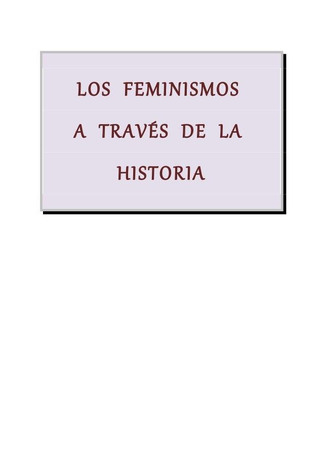 LOS FEMINISMOS A TRAVÉS DE LA HISTORIA