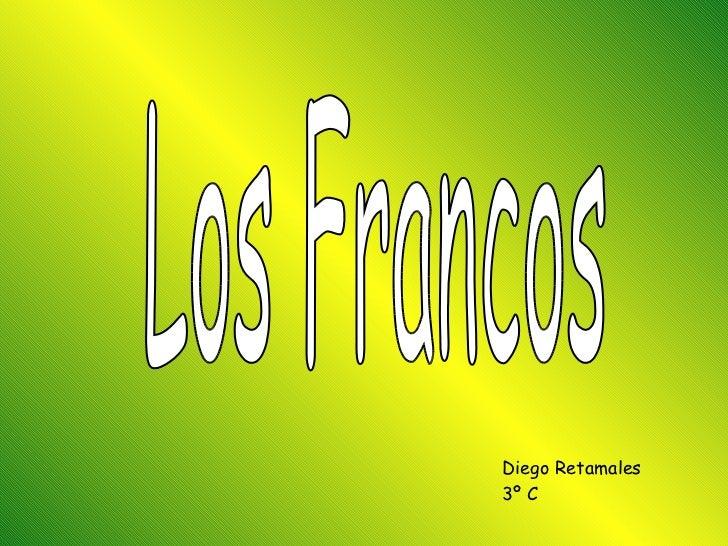 Los Francos Diego Retamales 3º C