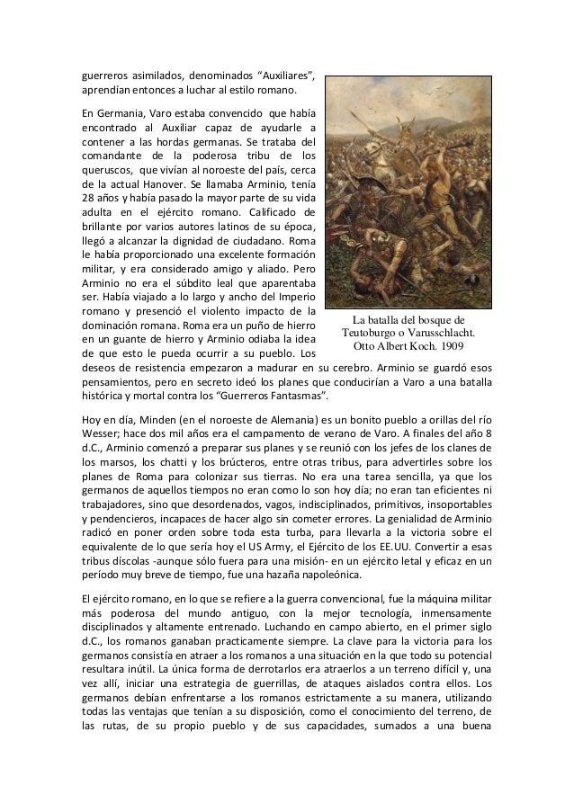 """guerreros asimilados, denominados """"Auxiliares"""", aprendían entonces a luchar al estilo romano. En Germania, Varo estaba con..."""